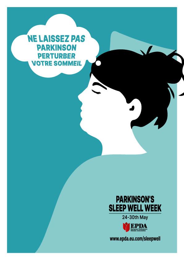 Campagne sur le sommeil du 24 mai au 30 mai de notre coupole européenne EPDA-Conseils pour bien dormir avec la maladie de Parkinson